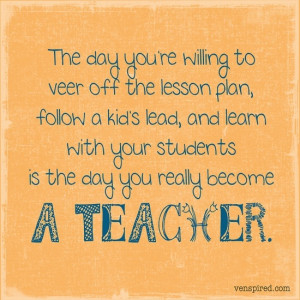 teacher must always be a learner.