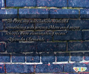 Quotes about Recess