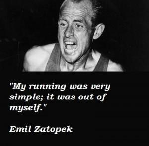 Emil zatopek quotes 4