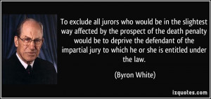To exclude all jurors who would be in the slightest way affected by ...