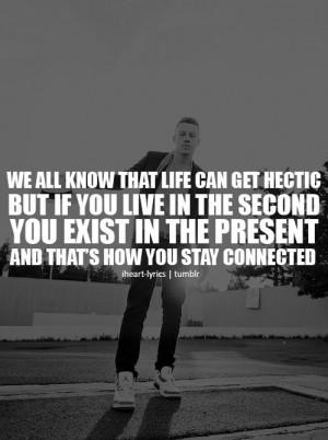 macklemore quote!