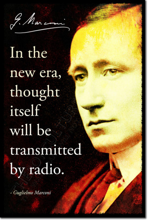 ... MARCONI SIGNED ART PHOTO PRINT AUTOGRAPH POSTER GIFT RADIO QUOTE