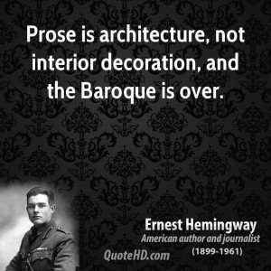 Prose Quote Quot Ernest Hemingway American Quotes