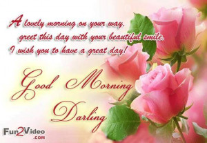 day good morning love quotes for happy day and to have a nice day. You ...