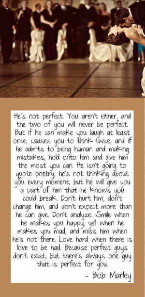 have always loved this quote from Bob Marley.
