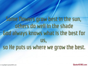 God always knows what is the best for us...
