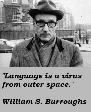 William Burroughs Quote