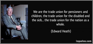 More Edward Heath Quotes