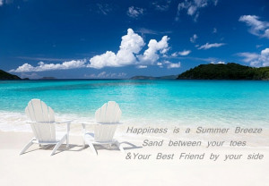 """Quote of the day """" Happiness is a summer breeze, sand between your ..."""