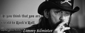 DrBurnorium: He ain't wrong y'know #metal #lemmy #motorhead
