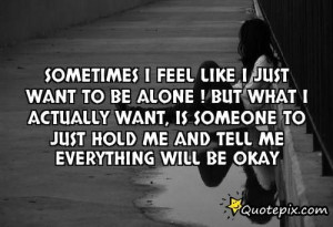 Go Back gt Gallery For gt Feeling Lost And Alone Quotes