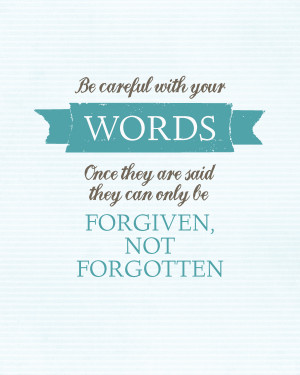 Sunday Encouragement: Be Careful With Your Words {9.7.14}