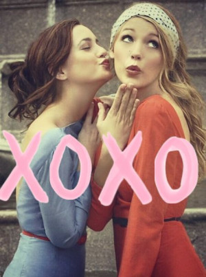 Gossip girl-Every girl needs to have her best friend