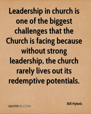 Leadership in church is one of the biggest challenges that the Church ...