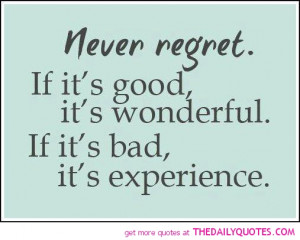 never-regret-quote-picture-pics-sayings-images-quotes.jpg