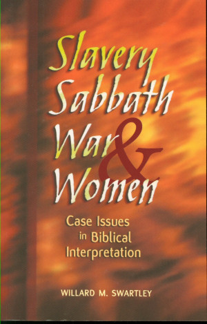 slavery-sabbath-war-and-women-case-issues-in-biblical-interpretation ...