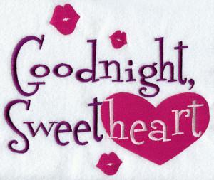 Goodnight I Love You Goodnight sweetheart