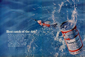 ... beer ads - Beer commercial with a Budweiser can caught on a fish hook