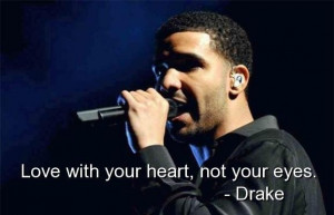 Drake quotes sayings rapper quote love heart