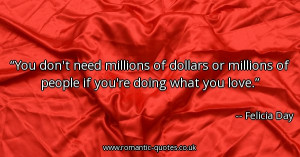 you-dont-need-millions-of-dollars-or-millions-of-people-if-youre-doing ...