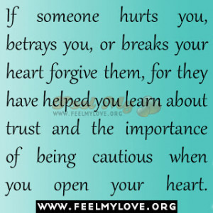 If-someone-hurts-you-betrays-you-or-breaks-your-heart.jpg