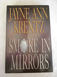 JAYNE ANN KRENTZ SMOKE IN MIRRORS HARDCOVER BOOK BOOK SALE