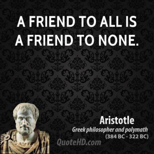 aristotle-friendship-quotes-a-friend-to-all-is-a-friend-to.jpg