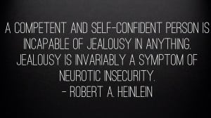 Quotes About Jealous Boyfriends The top 35 jealousy quotes of