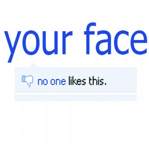 facebook, likes, no one, quotes, typography, your face