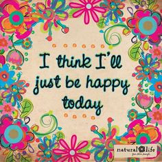 be happy happiness quotes inspirational quotes