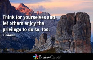 privilege to do so too voltaire http www brainyquote com quotes ...
