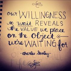 Great Quote! Value and waiting - Charles Stanley #quote More