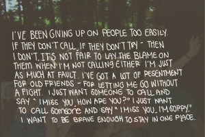 ve been giving up on people too easily