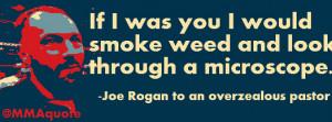 Joe Rogan on smoking weed and looking through a microscope