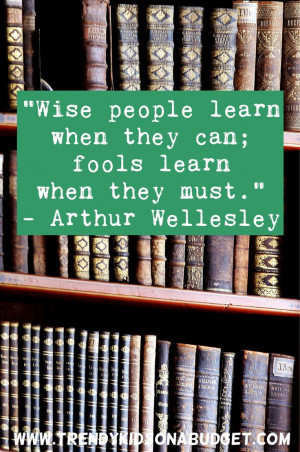 Quote by - Arthur Wellesley