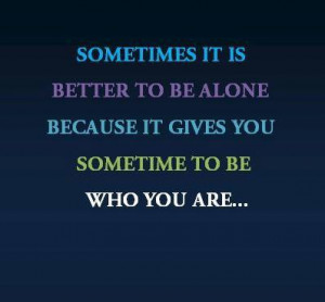 1780859 673724762687800 1212649944 n Better to Be alone Quotes