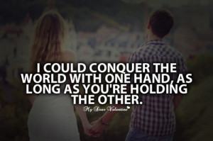 ... image include: love, together, conquer, boys and love quotes for her