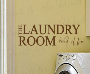 Loads of Fun Laundry Room Removable Wall Decal Quote