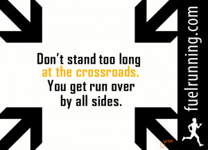 Crossroads Quotes