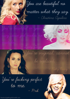 You are beautiful no matter what they say . - Christina Aguilera