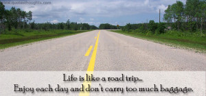 life-quotes-thoughts-road-trip-baggage-great-best-nice
