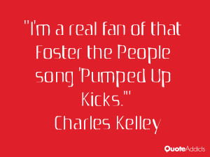 real fan of that Foster the People song 'Pumped Up Kicks ...