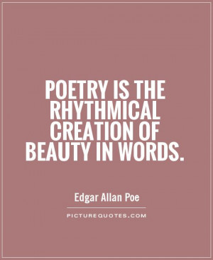 beauty quotes poetry quotes words quotes creation quotes edgar allan