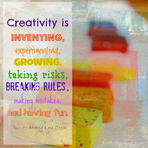 Creativity is inventing, experimenting, growing, taking risks ...