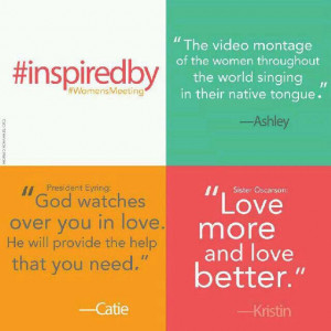 Quotes from LDS Women's Conference