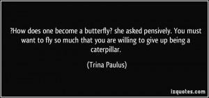 Trina Paulus Quote