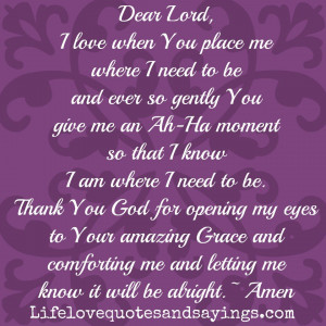 ... Thank You God for opening my eyes to Your amazing Grace and comforting