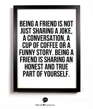 just sharing a joke, a conversation, a cup of coffee or a funny story ...