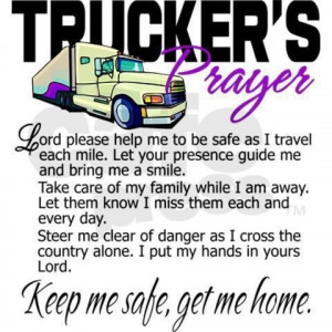 Truckers prayer for my husband...i love you baby