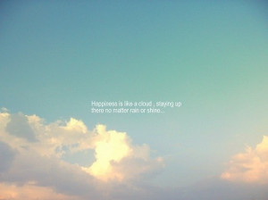art, clouds, happiness, inspire, quote, quotes - inspiring picture on ...
